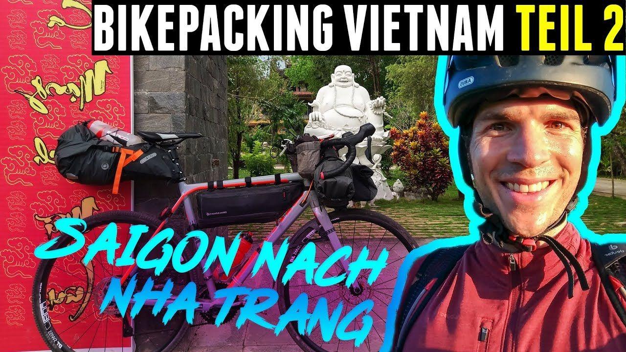 Vietnam Fahrradtour Reisebericht Teil 2 - Bikepacking von Saigon Ho-Chi-Minh-Stadt nach Nha Trang